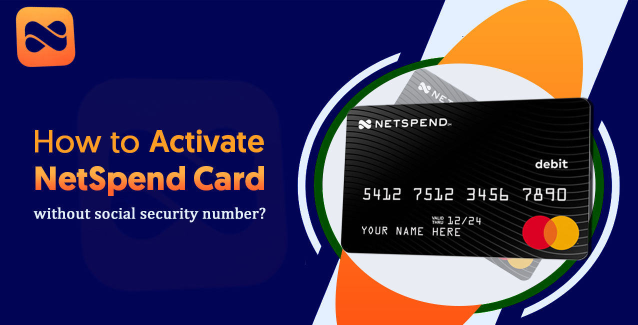 Netspend card activation without SSN