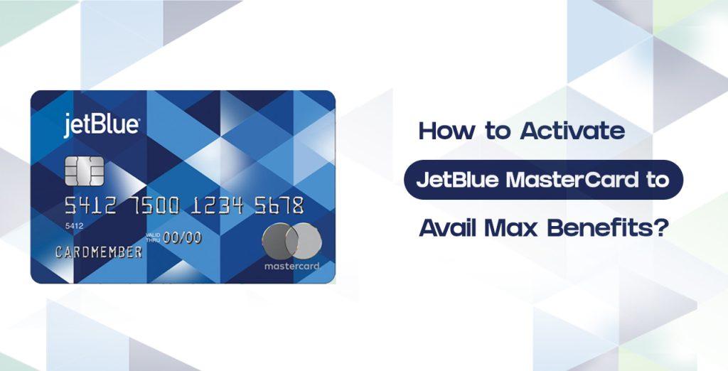 Activate JetBlue MasterCard