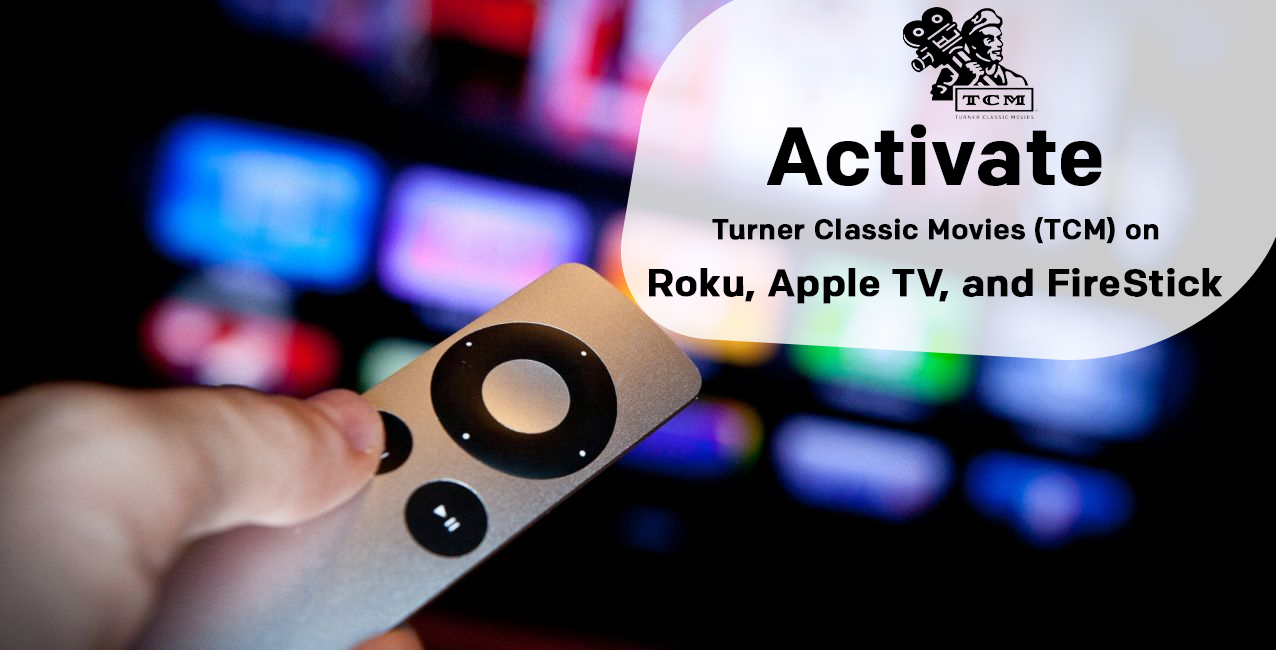 Activate TCM on Roku