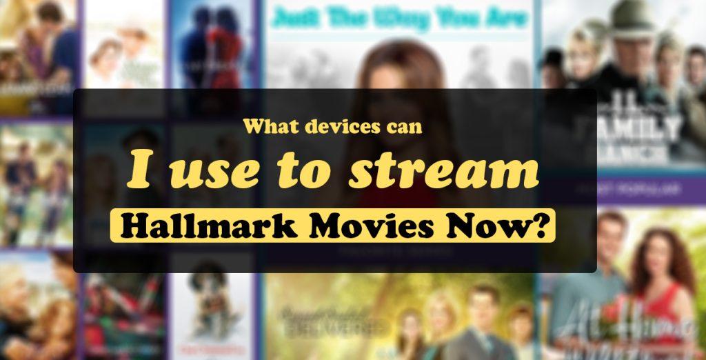 Hallmark Movies Now Activation on Roku