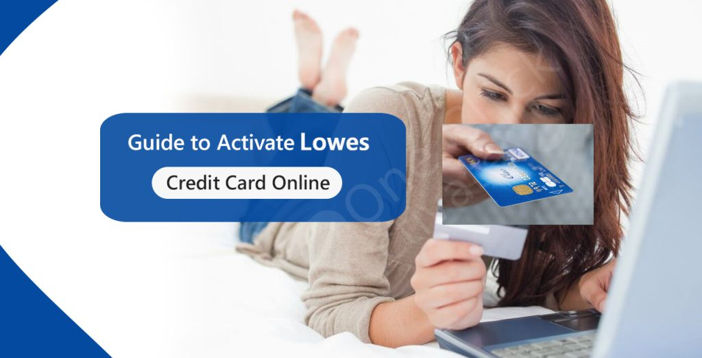 Activate Lowes Credit Card