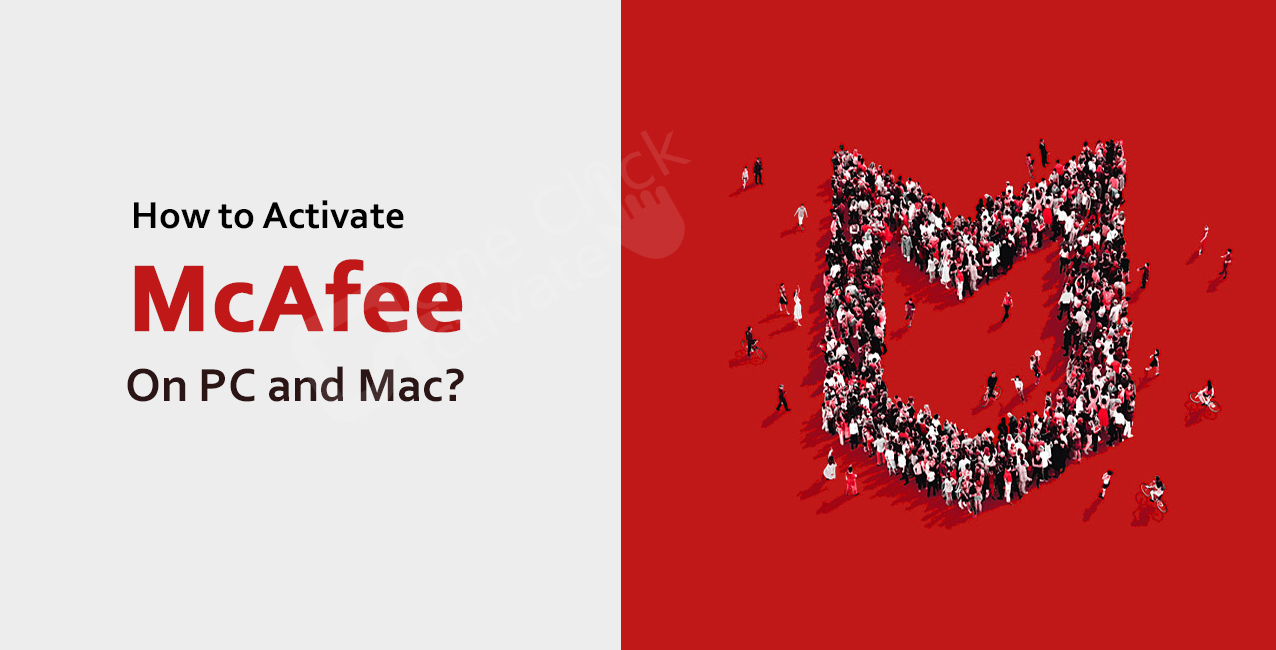 How to Activate McAfee on PC and Mac