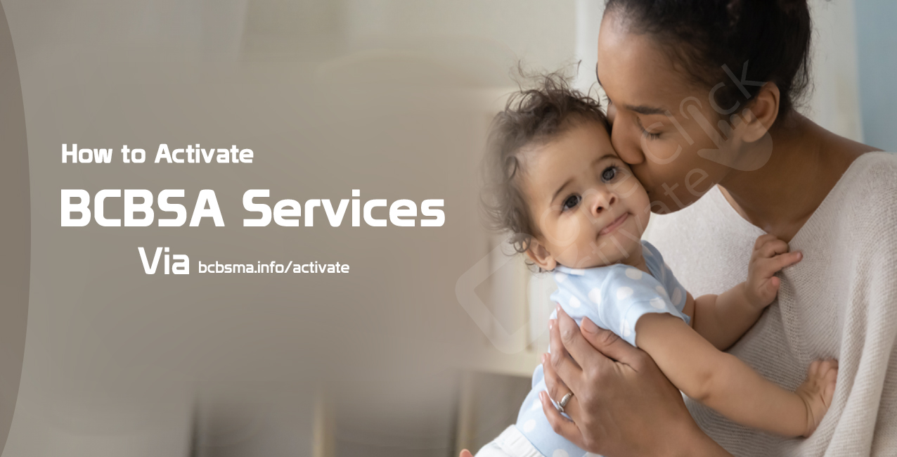 How to Activate BCBSA Services