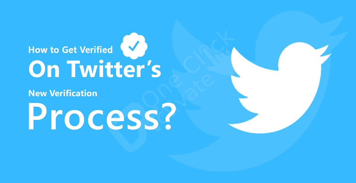How to Get Verified On Twitter's New Verification Process