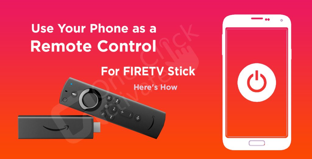 Use Your Phone as a Remote Control for FIRE TV Stick