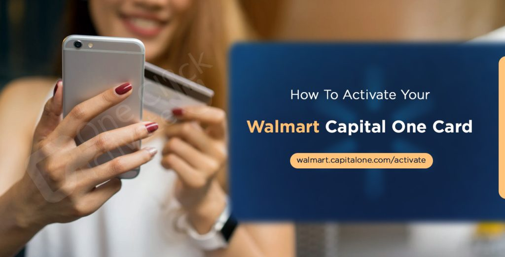 Activate your Walmart Capitalone card