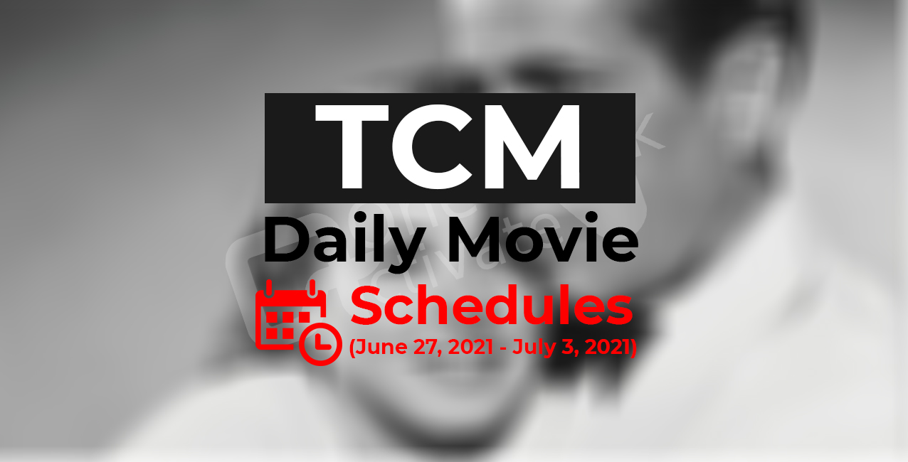 TCM Daily movie schedule