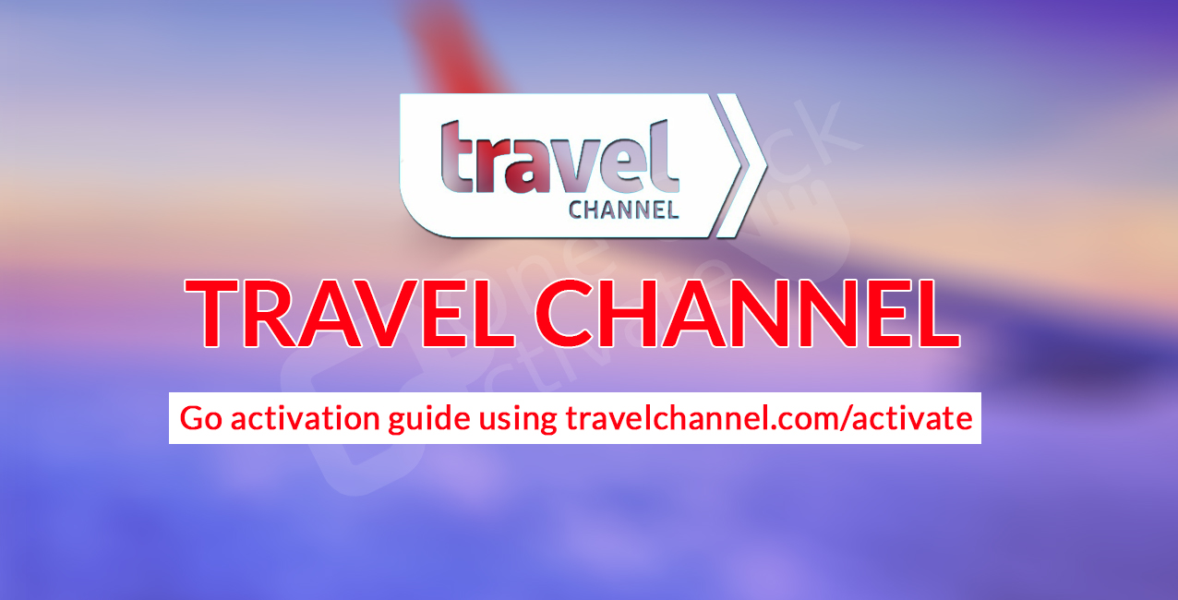 travelchannel com activate