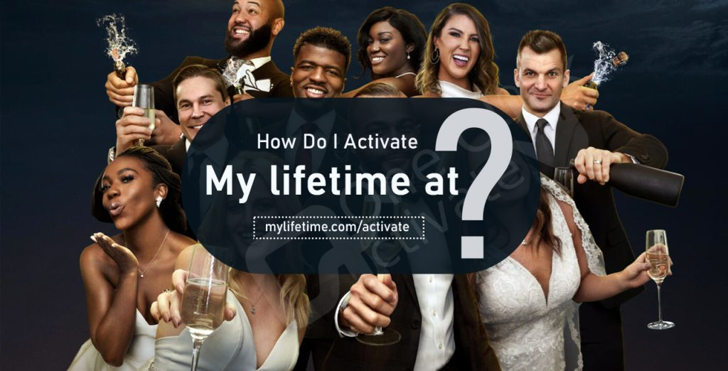Activate My lifetime at mylifetime.com/activate