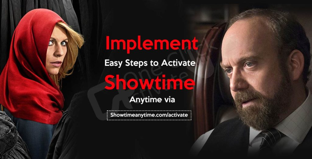 Activate Showtime Anytime via showtimeanytime.com/activate