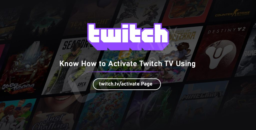 Activate Twitch TV Using twitch.tv/activate Page