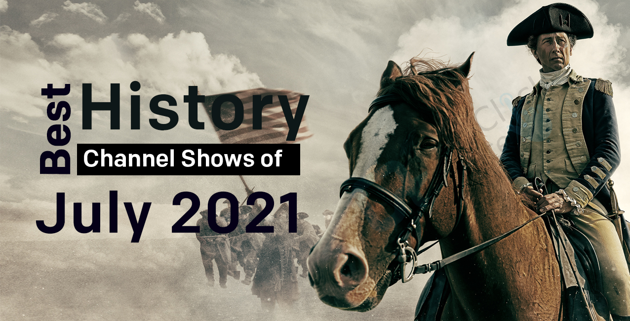 Best History Channel Shows 2021