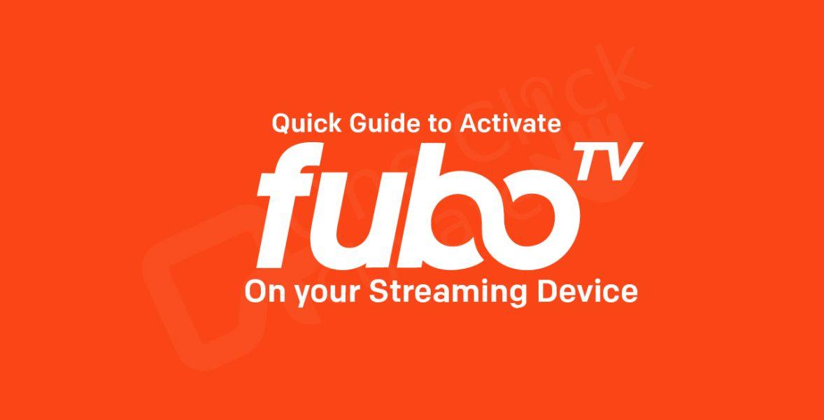 fuboTV Activation Guide