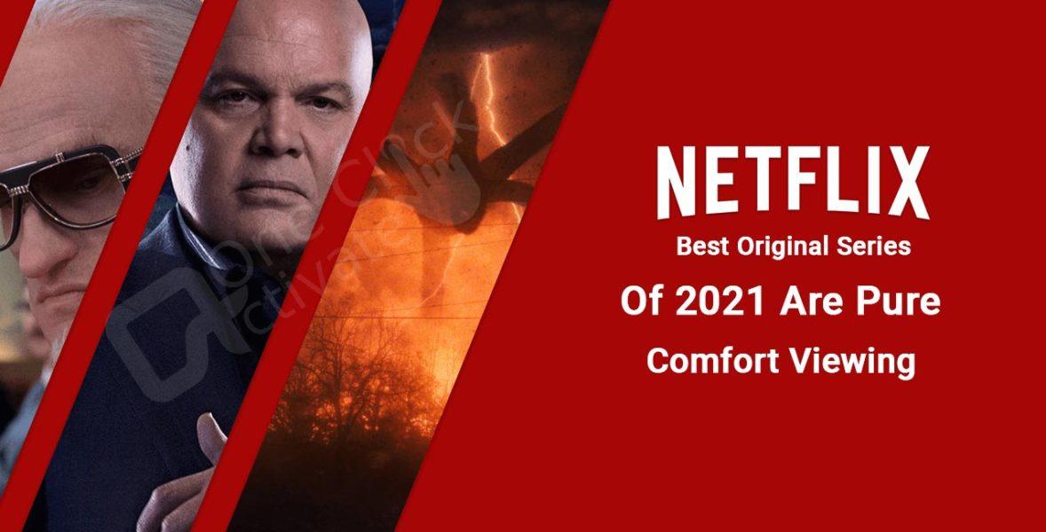 Best Netflix Original Series 2021