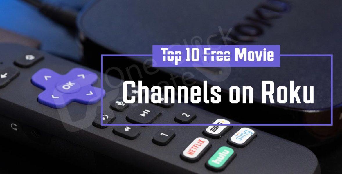 Best Free Movie channels on Roku