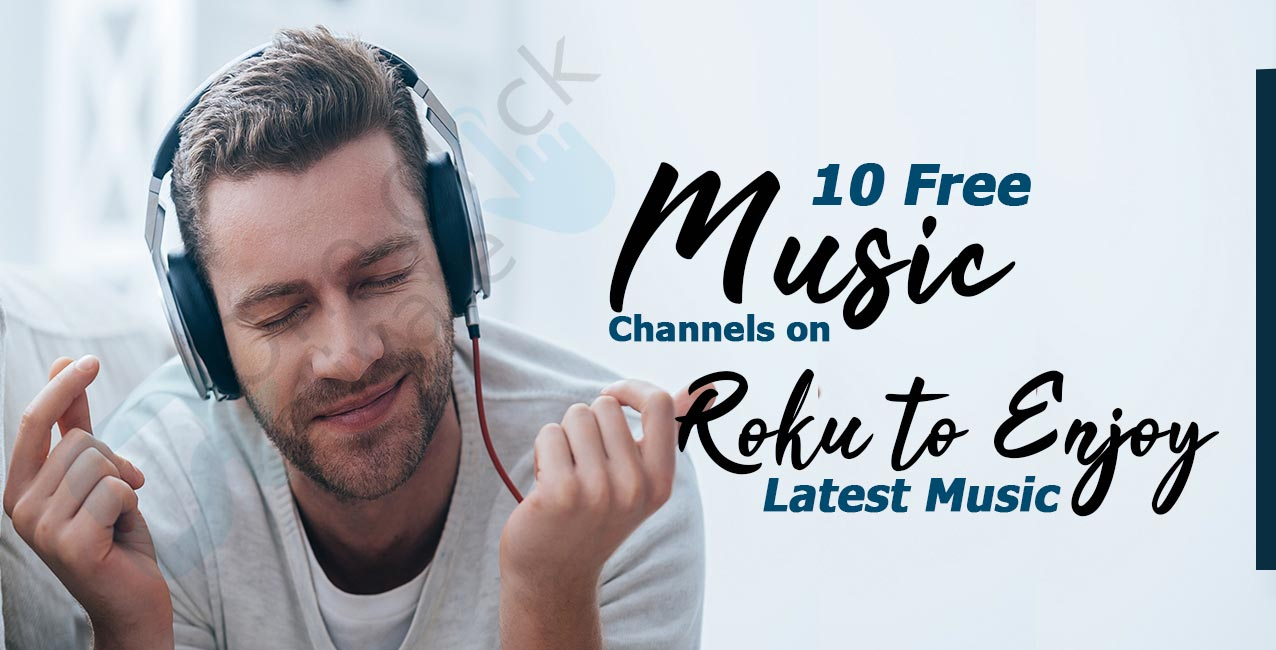 Free Music Channels on Roku