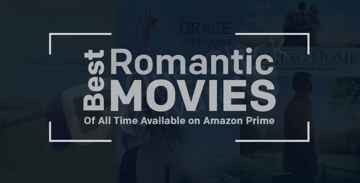 Best Romantic Amazon Prime Movies