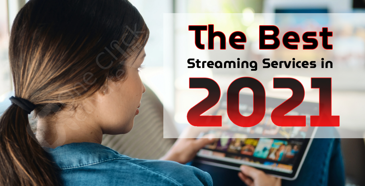 Best Streaming Services in 2021