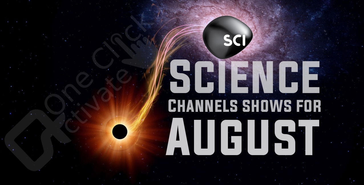 Top Science Channel Shows of August