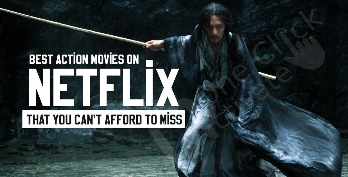 Best Action Movies on Netflix