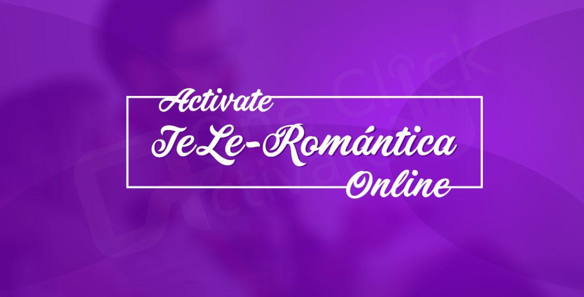 Activate TeLe-Romántica