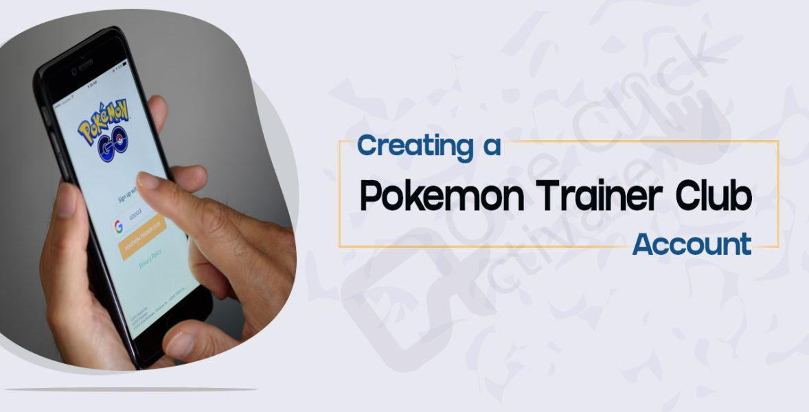 Create Pokemon Trainer Club Account