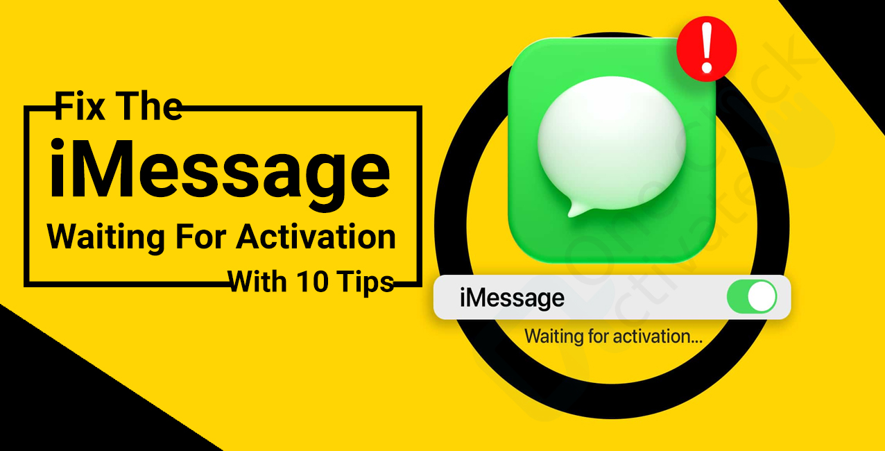 Fix the iMessage waiting for activation with 10 tips