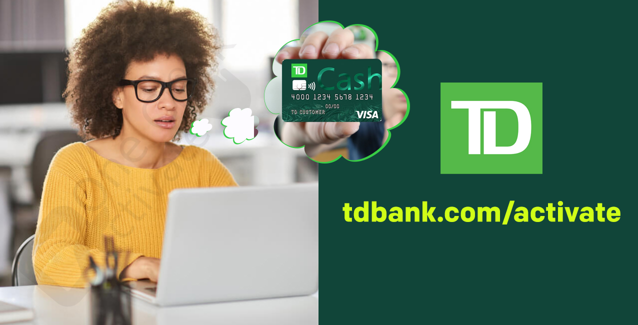 Activate TD Bank Card
