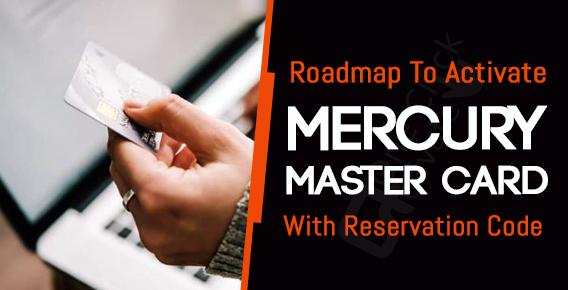 Activate Mercury Master Card